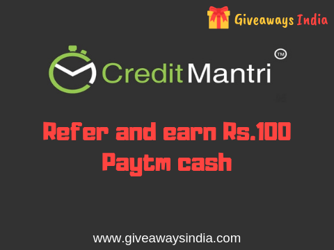CreditMantri refer and earn