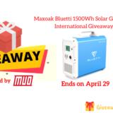 Maxoak Bluetti 1500Wh Solar Generator International Giveaway