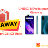 UMIDIGI S5 Pro International Giveaway