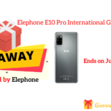 Elephone E10 Pro International Giveaway