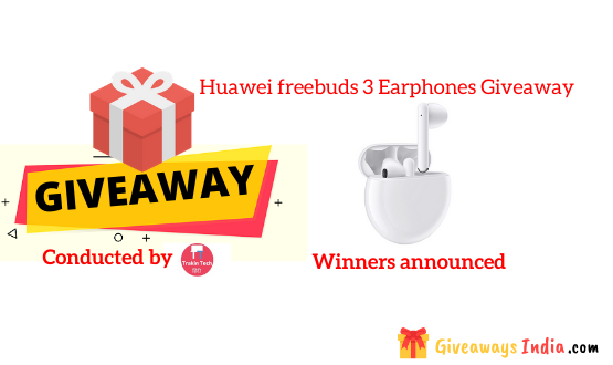 Huawei freebuds 3 Earphones Giveaway