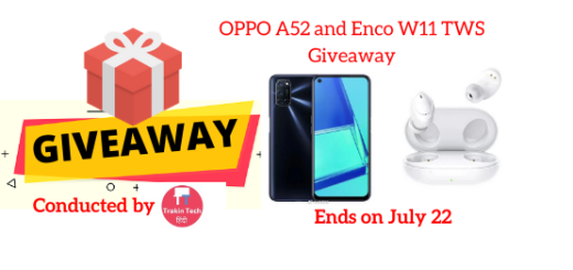 OPPO A52 and Enco W11 TWS Giveaway