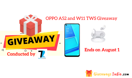 OPPO A52 and W11 TWS Giveaway