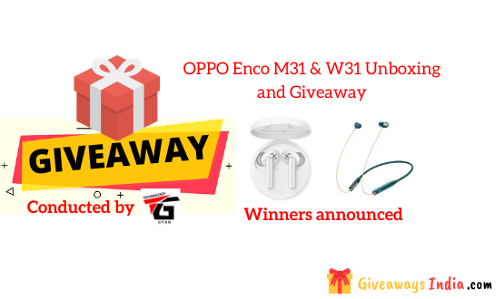 OPPO Enco M31 & W31 Unboxing and Giveaway