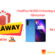OnePlus NORD Unboxing and Giveaway