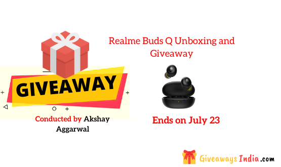 Realme Buds Q Unboxing and Giveaway
