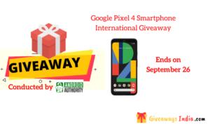 Google Pixel 4 Smartphone International Giveaway