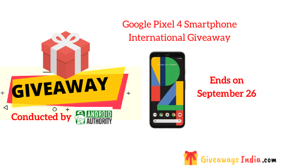 Google Pixel 4 Smartphone International Giveaway