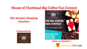 House of Chettinad Big Coffee Fan Contest