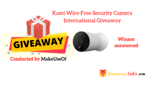 Kami Wire-Free Security Camera International Giveaway