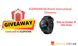 ELEPHONE R8 Watch International Giveaway