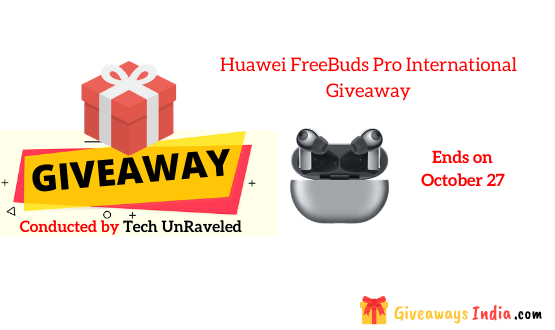 Huawei FreeBuds Pro International Giveaway