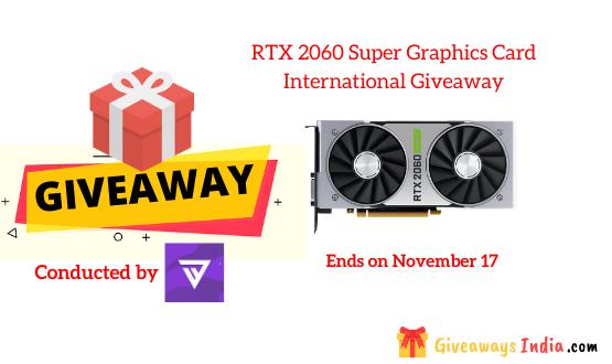 RTX 2060 Super Graphics Card International Giveaway
