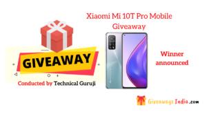 Xiaomi Mi 10T Pro Mobile Giveaway