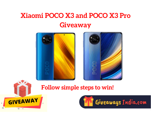 Xiaomi POCO X3 and POCO X3 Pro Giveaway