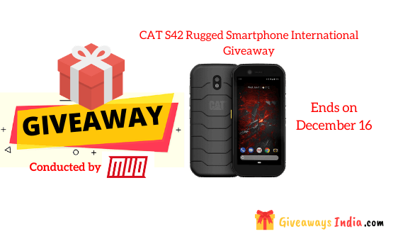 CAT S42 Rugged Smartphone International Giveaway