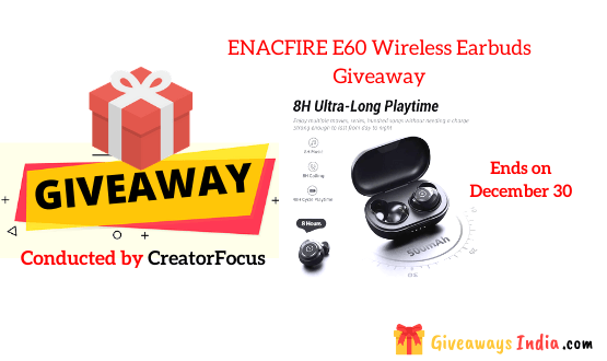 ENACFIRE E60 Wireless Earbuds Giveaway