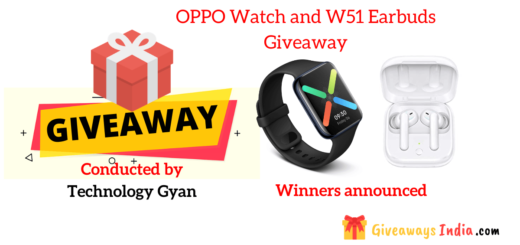OPPO Watch and W51 Earbuds Giveaway