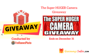 The Super HUGER Camera Giveaway