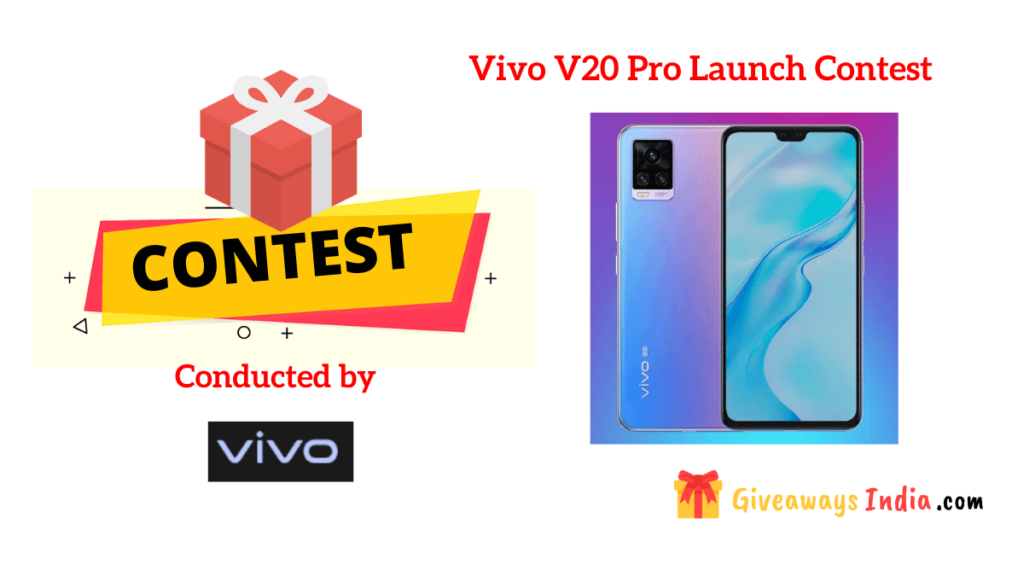 Vivo V20 Pro Launch Contest