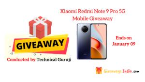Xiaomi Redmi Note 9 Pro 5G Mobile Giveaway