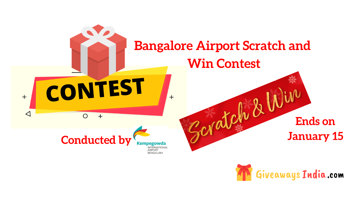Bangalore Airport Scratch and Win Contest