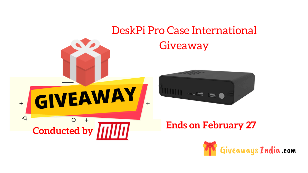 DeskPi Pro Case International Giveaway
