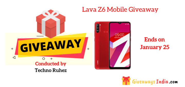Lava Z6 Mobile Giveaway