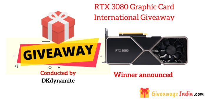 RTX 3080 Graphic Card International Giveaway