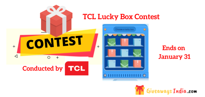 TCL Lucky Box Contest