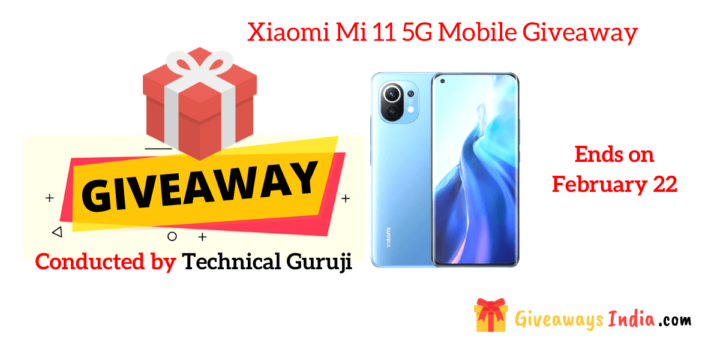 Xiaomi Mi 11 5G Mobile Giveaway