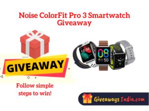 Noise ColorFit Pro 3 Smartwatch Giveaway