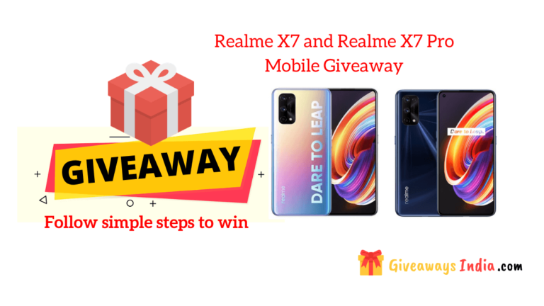 Realme X7 and Realme X7 Pro Mobile Giveaway
