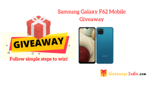 Samsung Galaxy F62 Mobile Giveaway