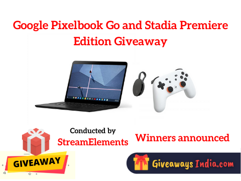 Google Pixelbook Go and Stadia Premiere Edition Giveaway