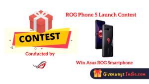 ROG Phone 5 Launch Contest