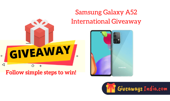 Samsung Galaxy A52 International Giveaway