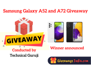 Samsung Galaxy A52 and A72 Giveaway