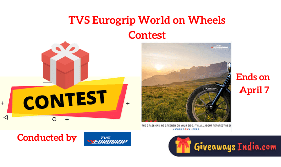 TVS Eurogrip World on Wheels Contest