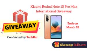 Xiaomi Redmi Note 10 Pro Max International Giveaway