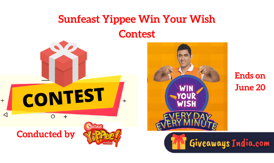 Sunfeast Yippee Win Your Wish Contest