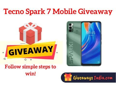 Tecno Spark 7 Mobile Giveaway