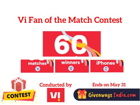 Vi Fan of the Match Contest