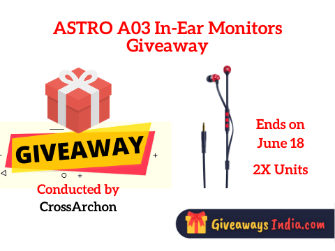 ASTRO A03 In-Ear Monitors Giveaway