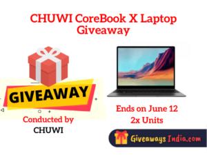 CHUWI CoreBook X Laptop Giveaway