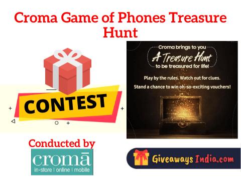 Croma Game of Phones Treasure Hunt
