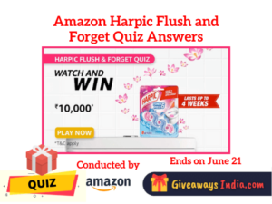 Amazon Harpic Flush and Forget Quiz Answers