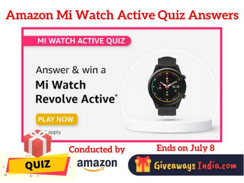 Amazon Mi Watch Active Quiz Answers