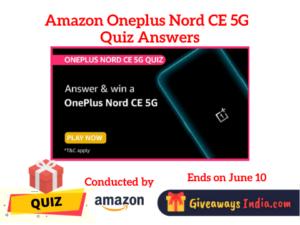Amazon Oneplus Nord CE 5G Quiz Answers