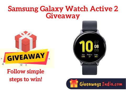 Samsung Galaxy Watch Active 2 Giveaway
